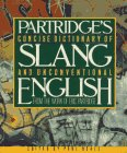 Concise Dictionary of Slang and Unconventional English